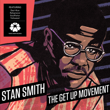 Stan Smith – The Get Up Movement