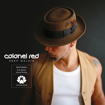 Colonel Red – Keep Walkin