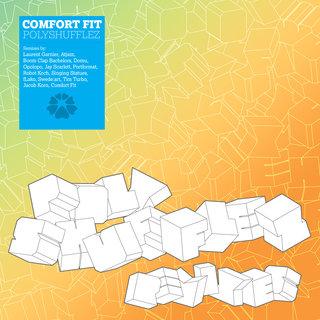 Comfort Fit – Polyshufflez Remixes