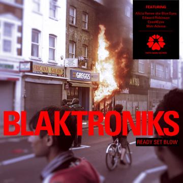 Blaktroniks – Ready Set Blow