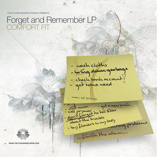 Comfort Fit – Forget and Remember 2005