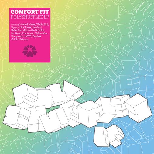 Comfort Fit - Polyshufflez LP
